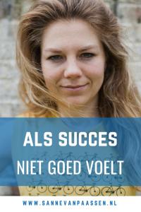 succes voelt niet goed meer