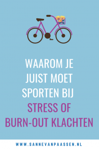 waarom sporten bij stress of burnout klachten
