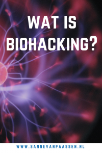 wat is biohacking of wat is een biohacker
