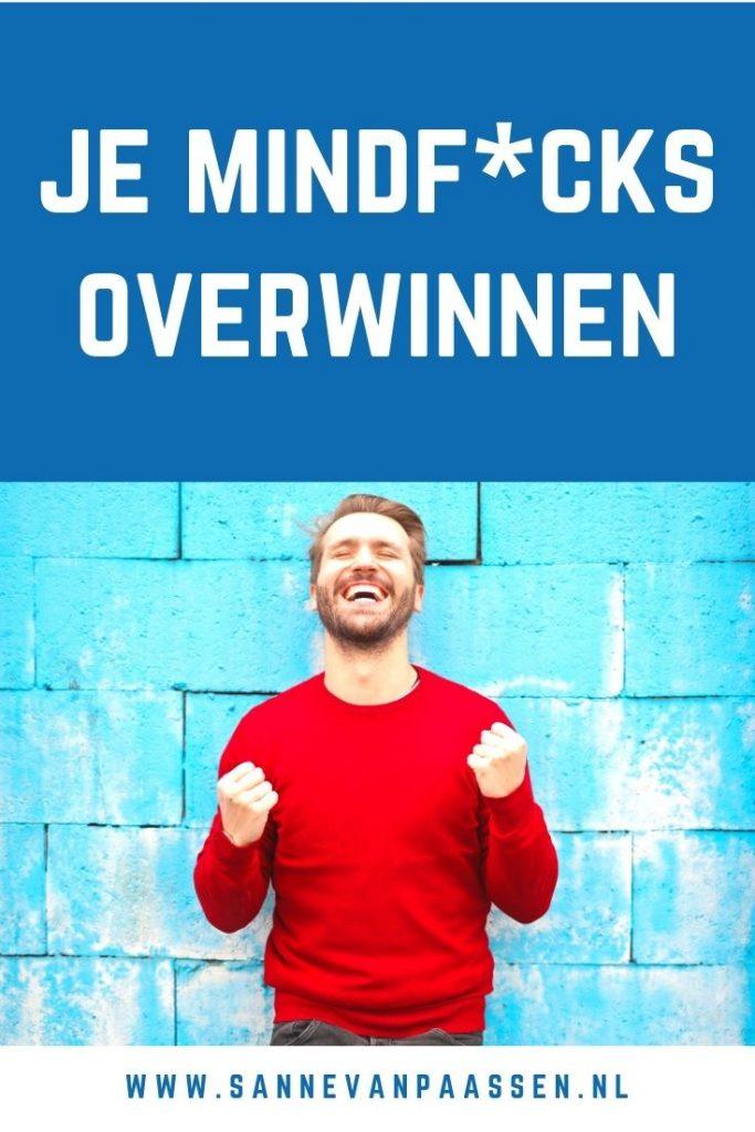 mindfucks overwinnen